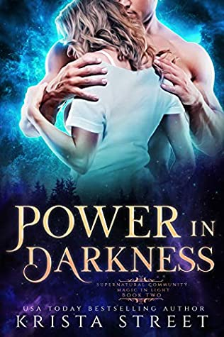 Power in Darkness