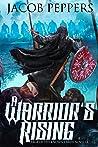 A Warrior's Rising: A Saga of the Known Lands Novella
