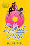 The Donut Trap by Julie Tieu