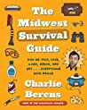 The Midwest Survival Guide by Charlie Berens