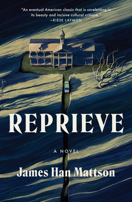Reprieve by James Han Mattson