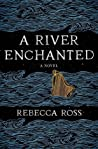 A River Enchanted (Elements of Cadence #1)
