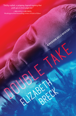 Double Take: A Madison Kelly Mystery