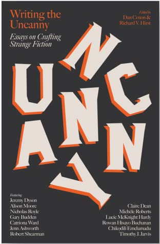 Writing the Uncanny by Dan Coxon
