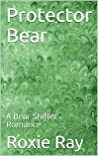 Protector Bear (Bears Of Forest Heights #2)