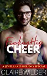 Finding His Cheer (Jewel Lakes Christmas Special)