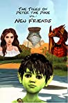 The Tales of Peter the Pixie Vol 1: New Friends
