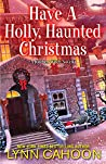 Have a Holly, Haunted Christmas (Kitchen Witch Mysteries, #2.5)
