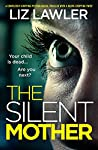 The Silent Mother