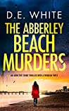 The Abberley Beach Murders (Det. Dove Milson #3)