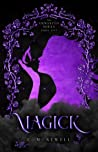 Magick (The Unwanted #1)