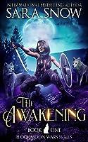 The Awakening (Bloodmoon Wars, #1)