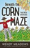 Beneath the Corn Maze