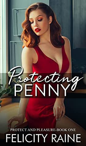 Protecting Penny by Felicity Raine