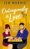 Outrageously in Love (Love in the City #3)