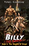 Billy the Barbarian 1: The Heights of Dread: An Isekai Sword and Sorcery Harem Lit Adventure Fantasy!