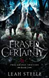 Erased Certainty (Precarious Shifters #2)
