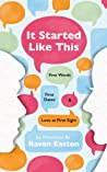 It Started Like This: First Words, First Dates, and Love at First Sight