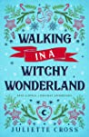 Walking in a Witchy Wonderland (Stay a Spell, #3.5)