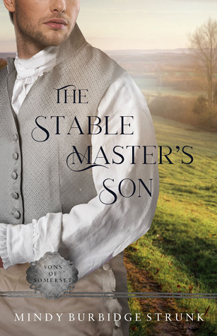 The Stable Master's Son (Sons of Somerset #2)