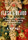 Flesh and Blood by N. West Moss