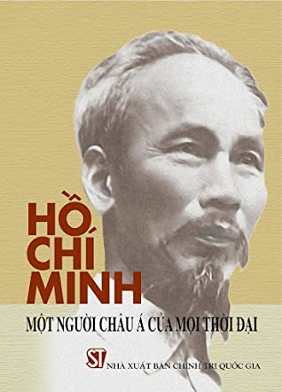 Hồ Chí Minh - Một người Châu Á của mọi thời đại