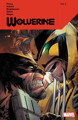 Wolverine by Benjamin Percy, Vol. 2