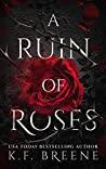 A Ruin of Roses (Deliciously Dark Fairytales, #1)
