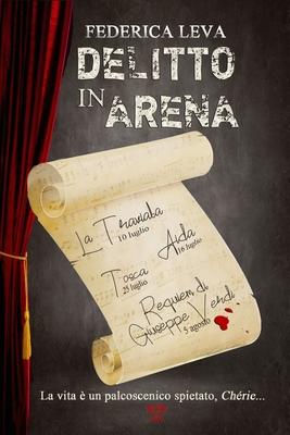 Delitto in Arena by Federica Leva