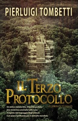 Il Terzo Protocollo: Illuminati Revealed