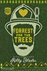Forrest for the Trees (Green Valley Heroes, #1)