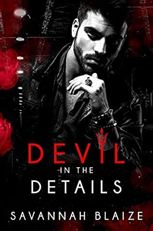 Devil In The Details by Savannah Blaize