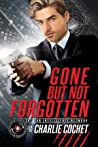 Gone But Not Forgotten by Charlie Cochet