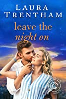 Leave the Night On (Cottonbloom Book 4)