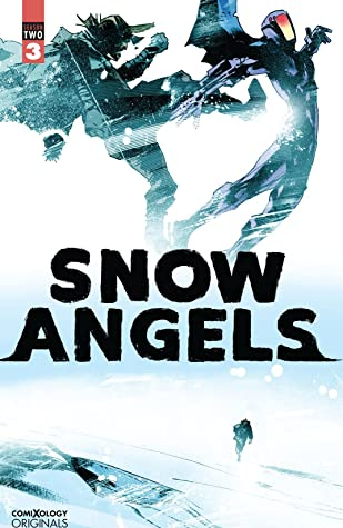 Snow Angels Season Two #3 (comiXology Originals)