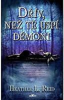Dřív než tě uspí démoni (Pretty Dark Nothing, #1)