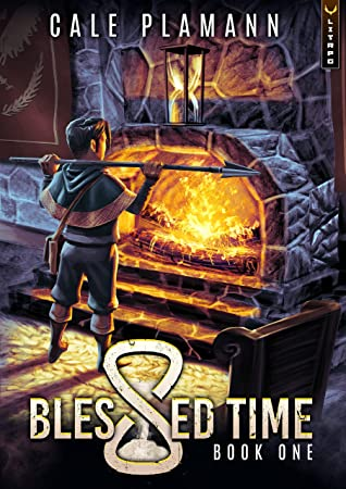 Blessed Time: A LitRPG Adventure