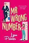 Mr. Wrong Number by Lynn Painter