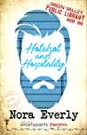 Hotshot and Hospitality (Green Valley Library, #8)