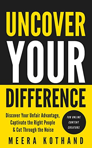 Uncover Your Difference by Meera Kothand
