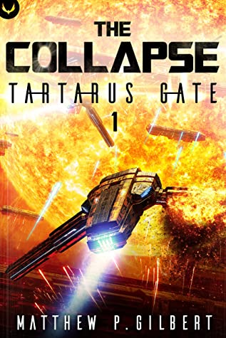 Tartarus Gate (The Collapse #1)