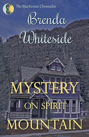 Mystery on Spirit Mountain