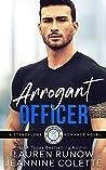Arrogant Officer: Falling for an Aries (Falling for the Stars, #4)