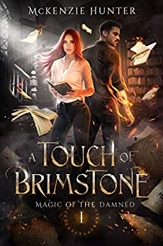 A Touch of Brimstone (Magic of the Damned #1)