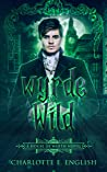 Wyrde and Wild (House of Werth Book 3)