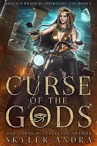 Curse of the Gods by Skyler Andra