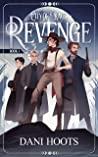 Revenge by Dani Hoots