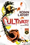 Cultivate: Seed Me Relapse Edition