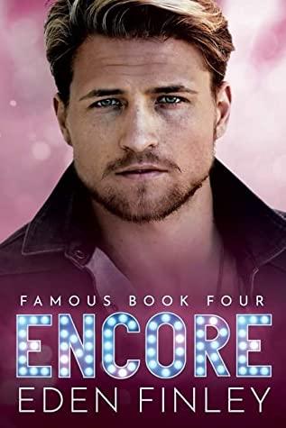 Encore (Famous, #4)