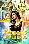 Draconians Shared Bride: A SciFi Alien Menage Romance (Draconian Warriors Book 14)